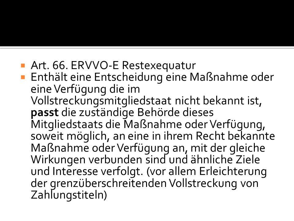 Art. 66. ERVVO-E Restexequatur