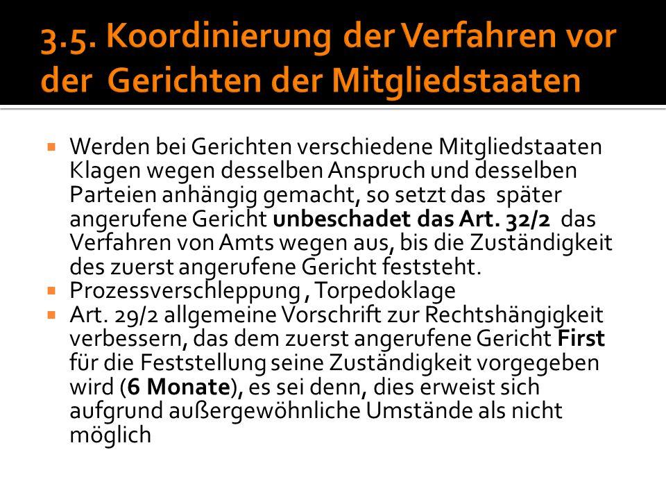 3.5. Koordinierung der Verfahren vor der Gerichten der Mitgliedstaaten