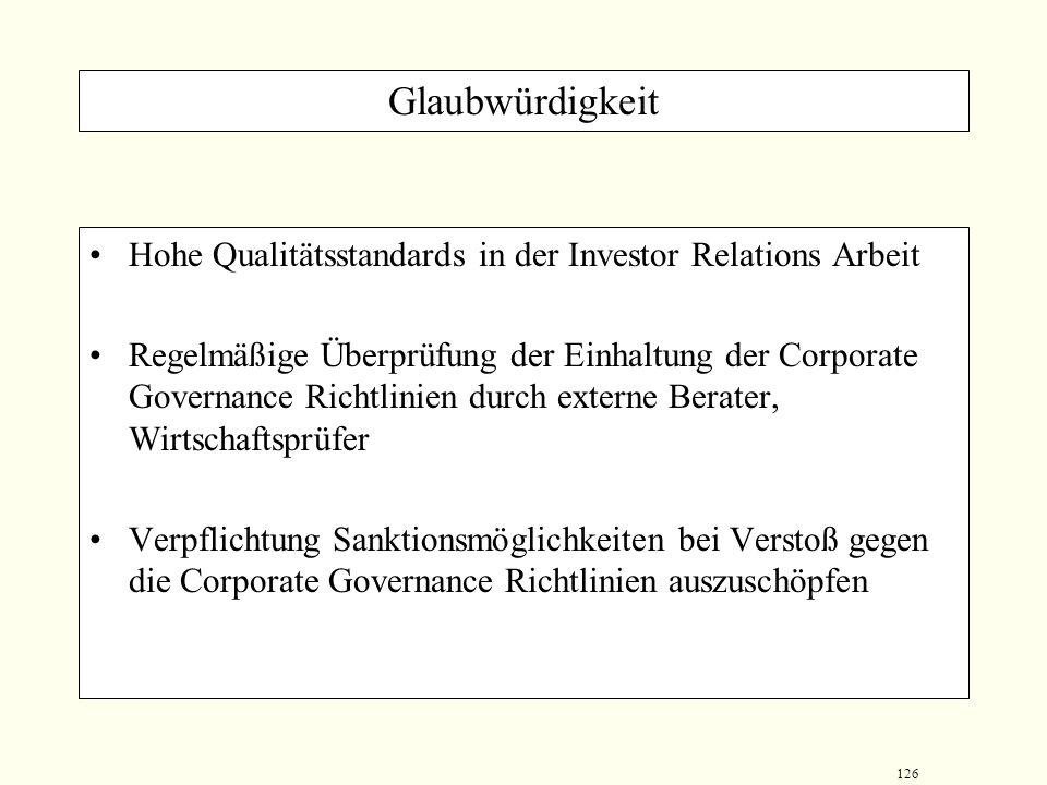 Glaubwürdigkeit Hohe Qualitätsstandards in der Investor Relations Arbeit.