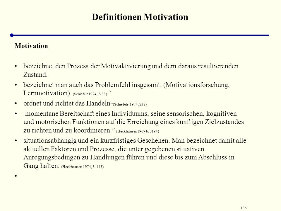 Definitionen Motivation