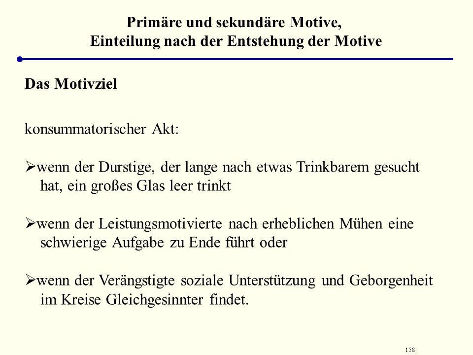Primäre und sekundäre Motive, Einteilung nach der Entstehung der Motive
