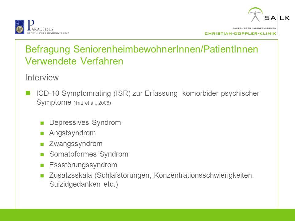 Befragung SeniorenheimbewohnerInnen/PatientInnen Verwendete Verfahren