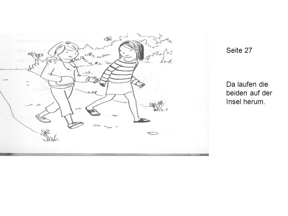 Seite 27 Da laufen die beiden auf der Insel herum.