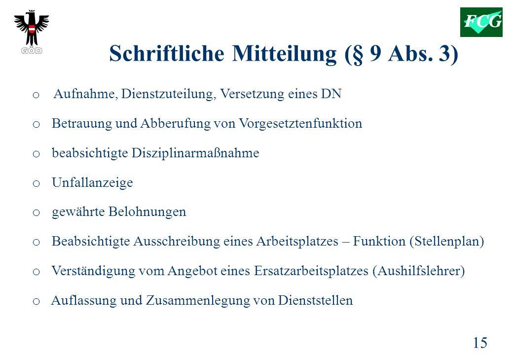 Schriftliche Mitteilung (§ 9 Abs. 3)