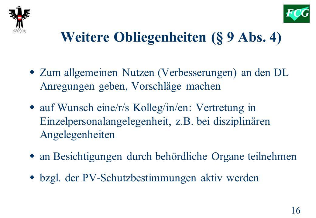 Weitere Obliegenheiten (§ 9 Abs. 4)