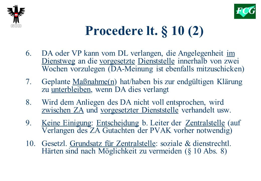 Procedere lt. § 10 (2)