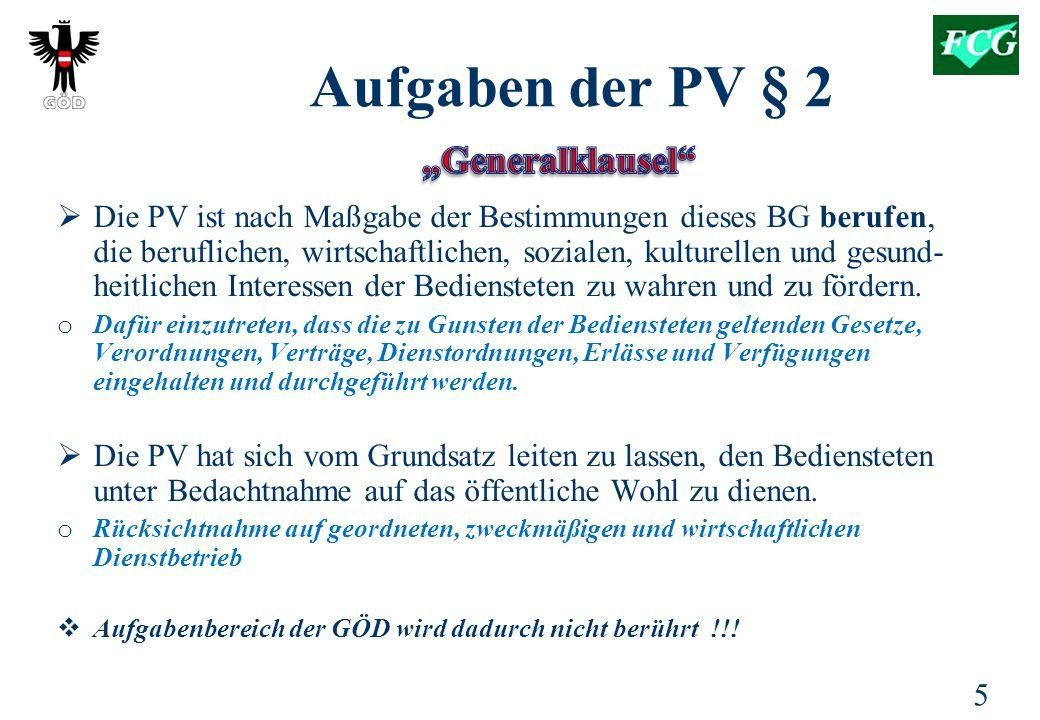 """""""Generalklausel Aufgaben der PV § 2"""
