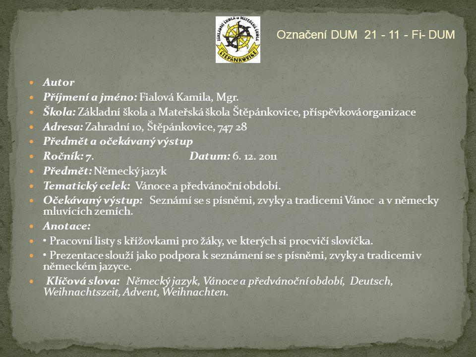 Označení DUM 21 - 11 - Fi- DUM Autor