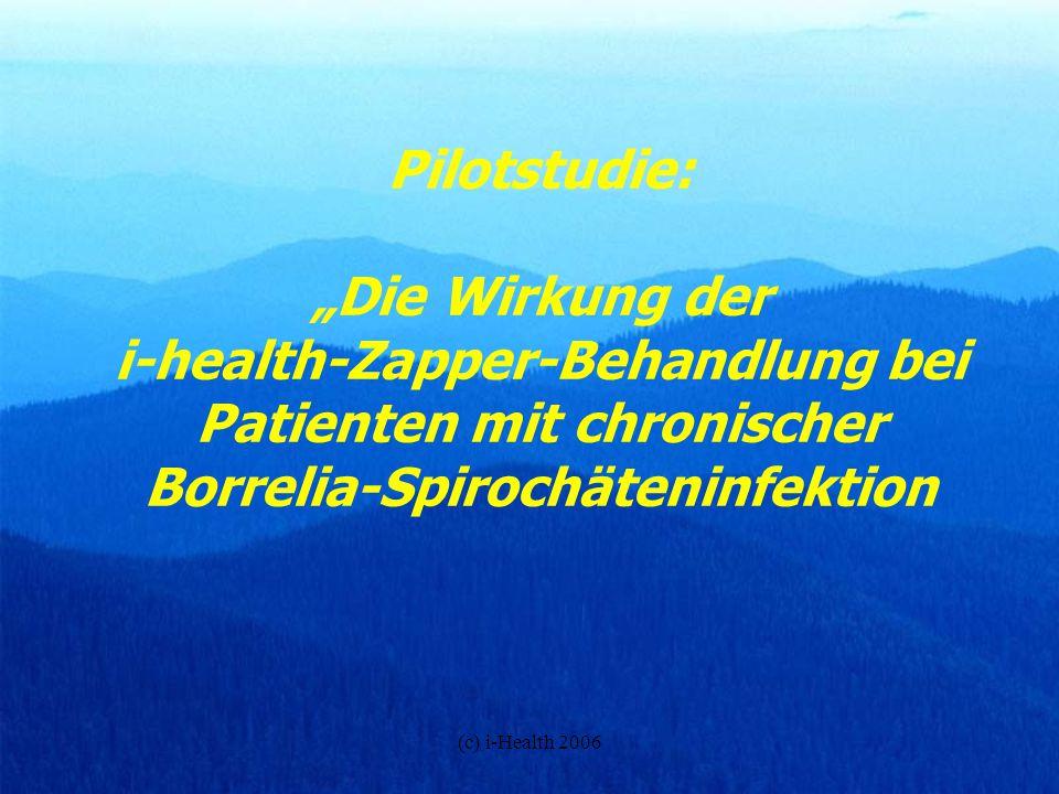 """Pilotstudie: """"Die Wirkung der i-health-Zapper-Behandlung bei Patienten mit chronischer Borrelia-Spirochäteninfektion"""