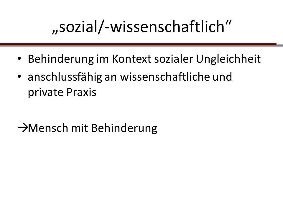 """""""sozial/-wissenschaftlich"""