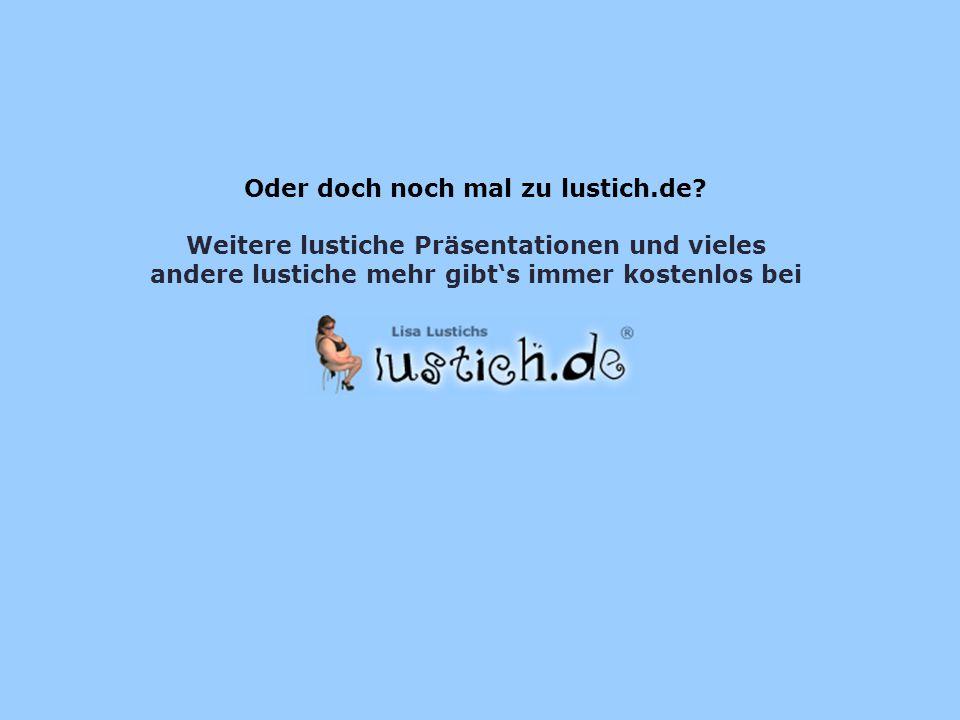 Oder doch noch mal zu lustich.de