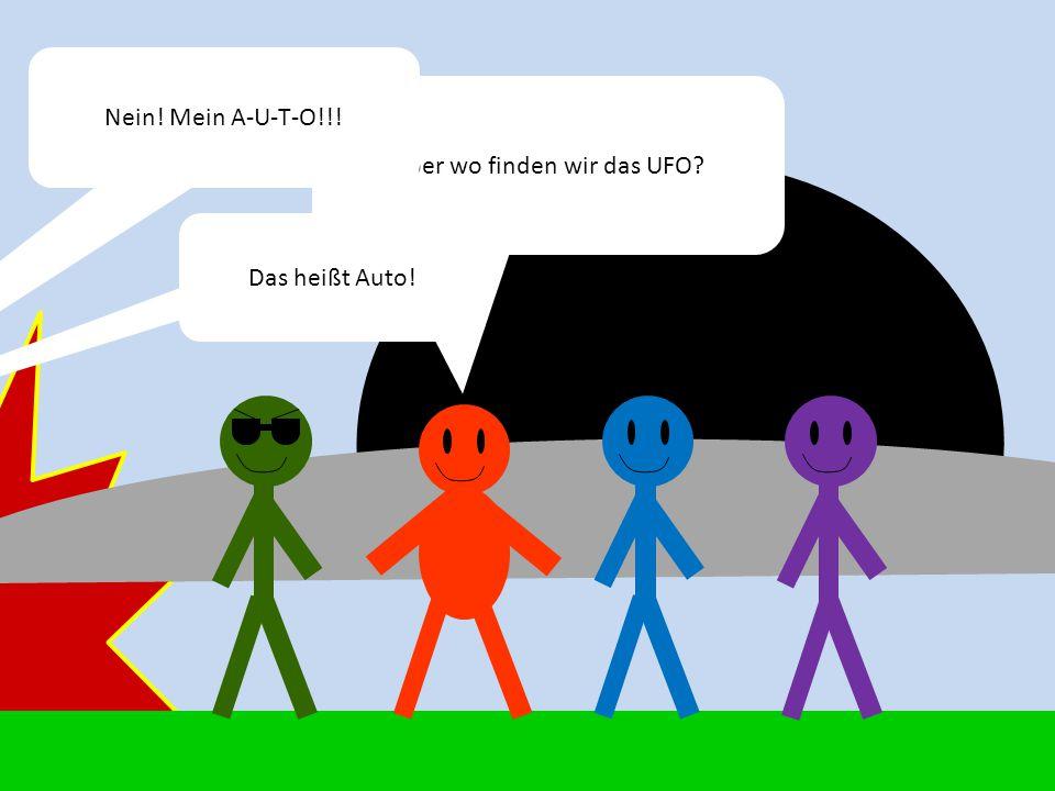 Aber wo finden wir das UFO