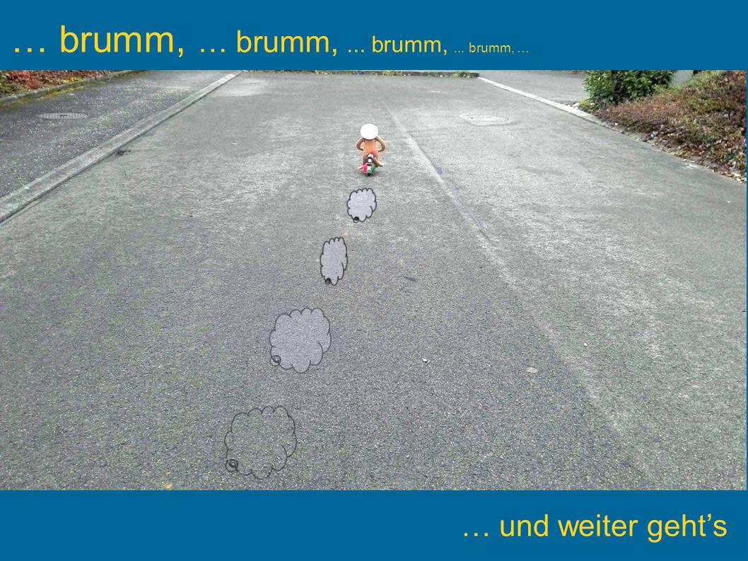 … brumm, … brumm, ... brumm, ... brumm, …