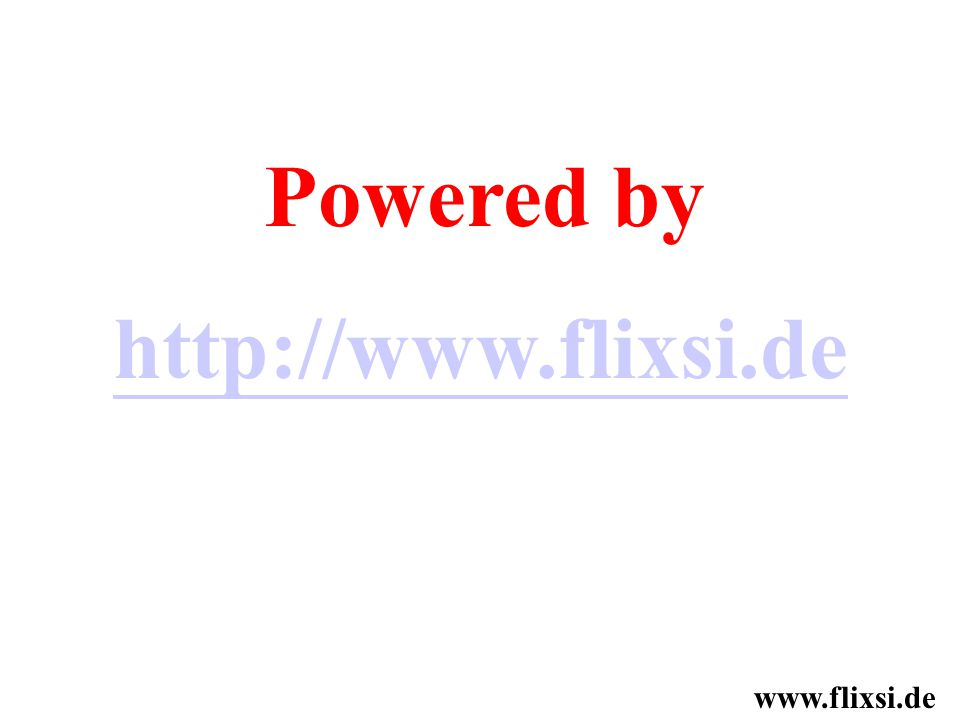Powered by http://www.flixsi.de