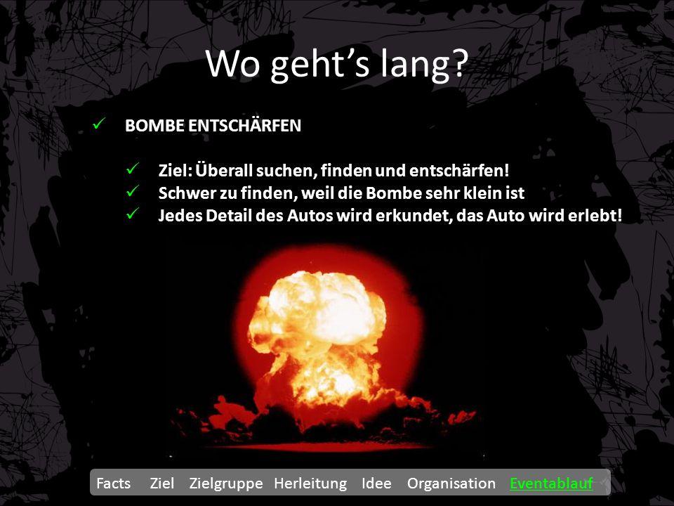Wo geht's lang BOMBE ENTSCHÄRFEN