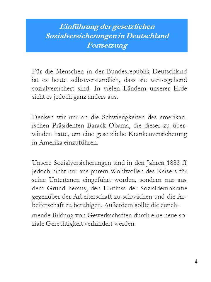 Einführung der gesetzlichen Sozialversicherungen in Deutschland Fortsetzung