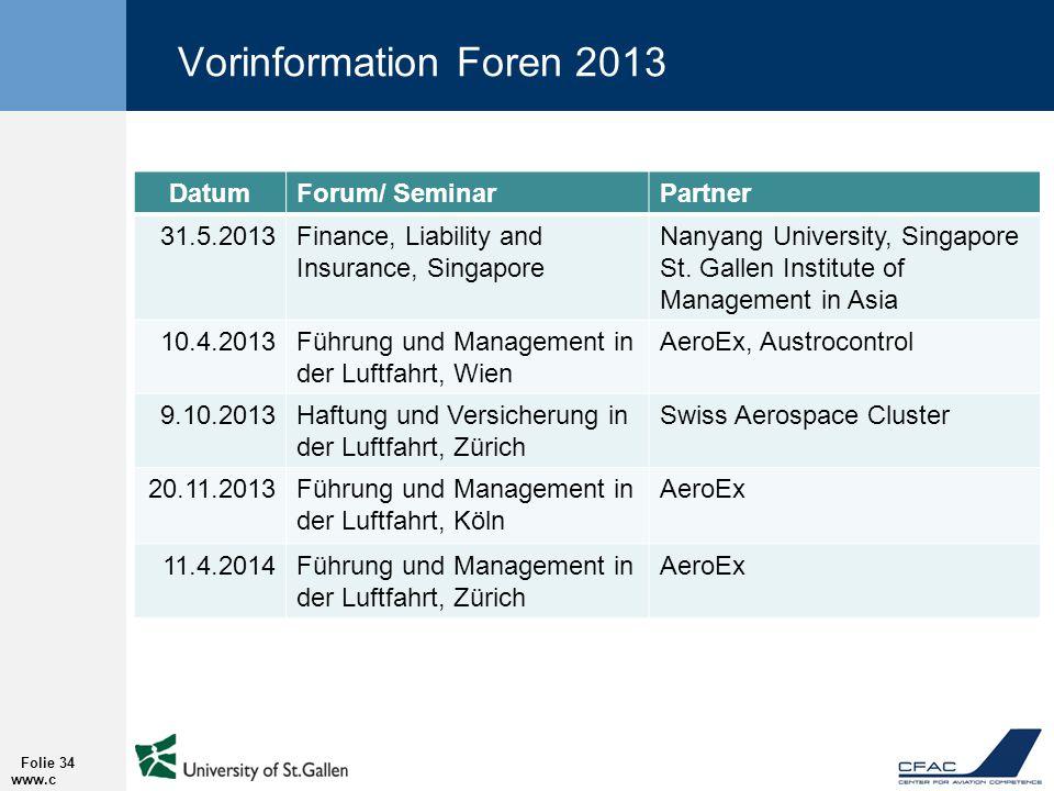 Vorinformation Foren 2013 Datum Forum/ Seminar Partner 31.5.2013