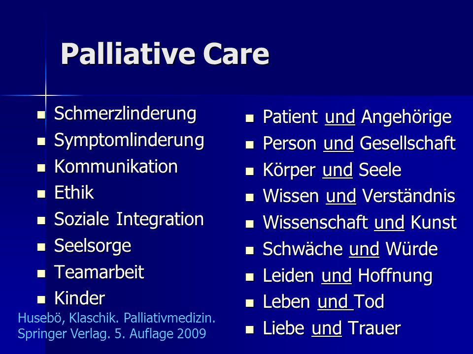 Palliative Care Schmerzlinderung Patient und Angehörige