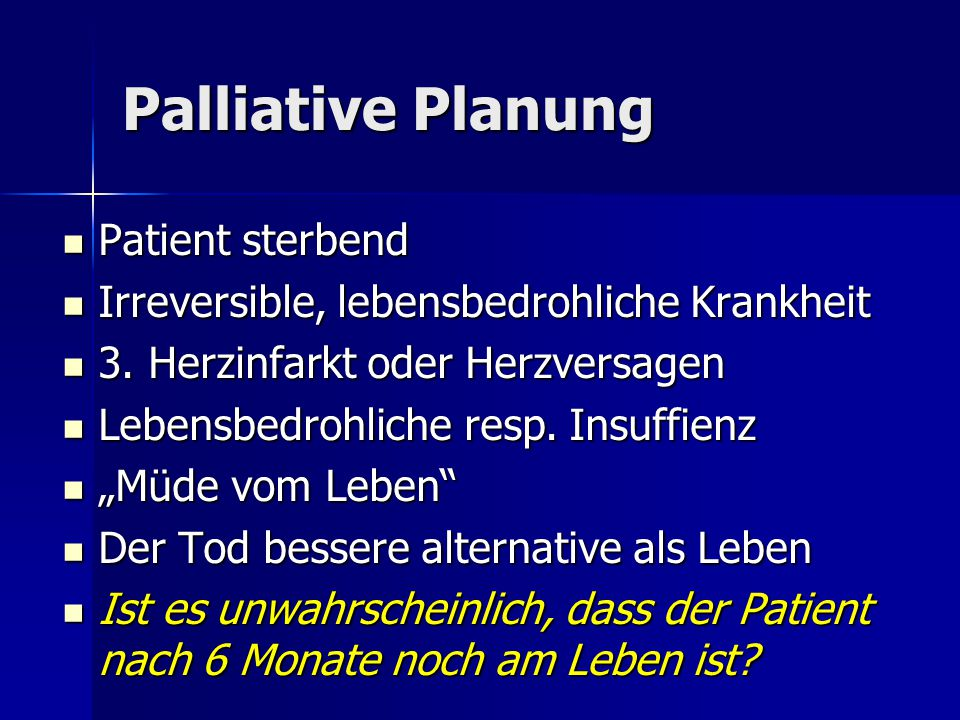 Palliative Planung Patient sterbend