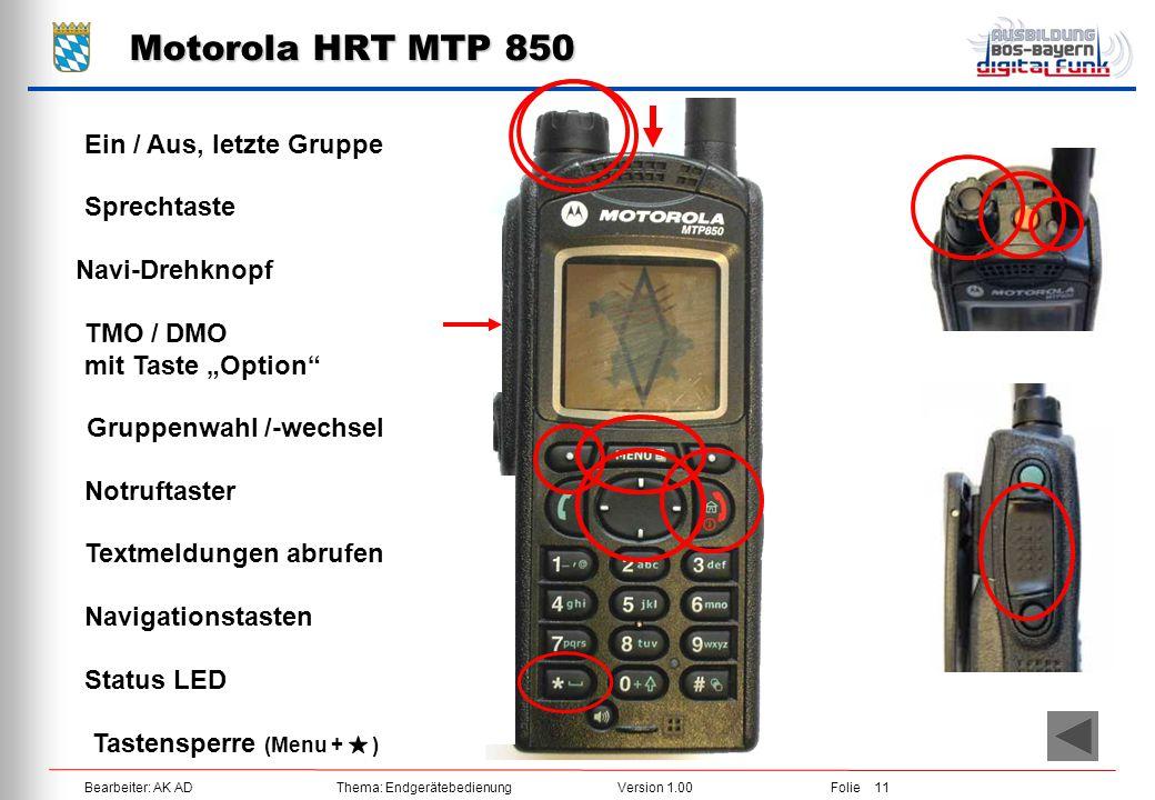 Motorola HRT MTP 850 Ein / Aus, letzte Gruppe Sprechtaste