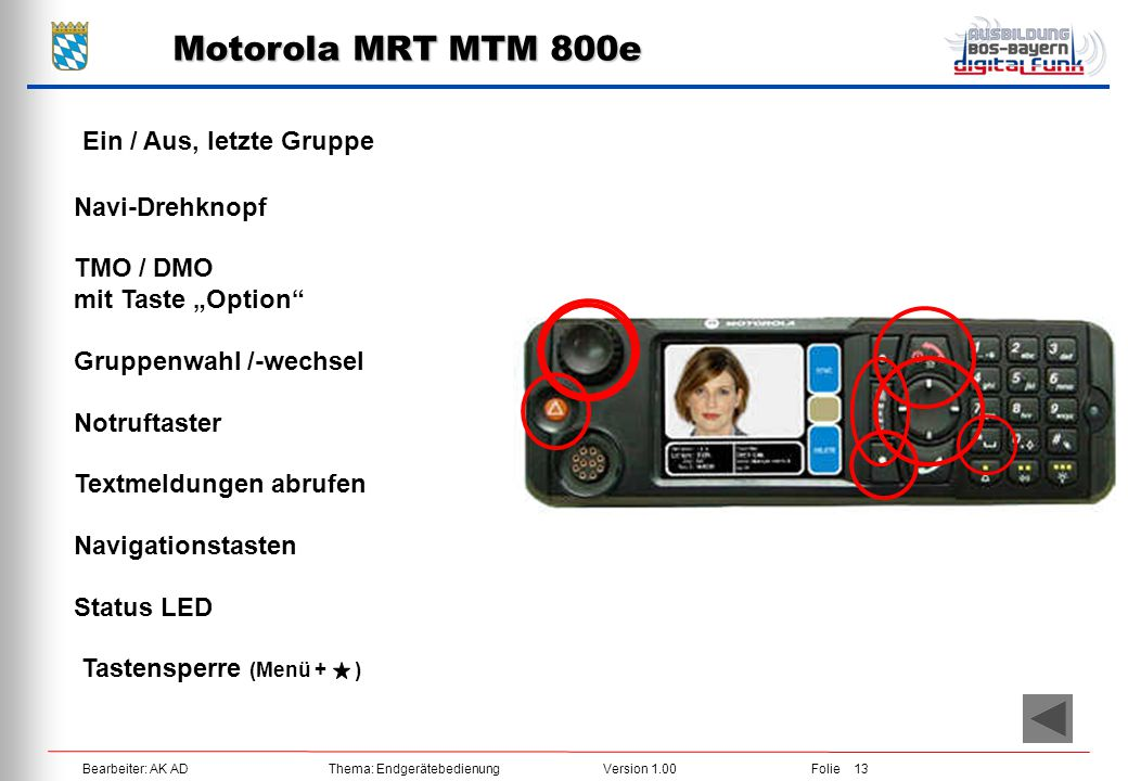 Motorola MRT MTM 800e Ein / Aus, letzte Gruppe Navi-Drehknopf