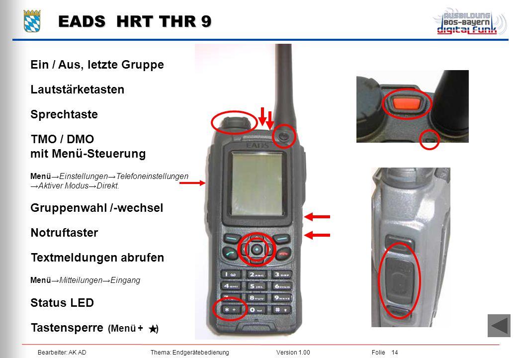 EADS HRT THR 9 Ein / Aus, letzte Gruppe Lautstärketasten Sprechtaste