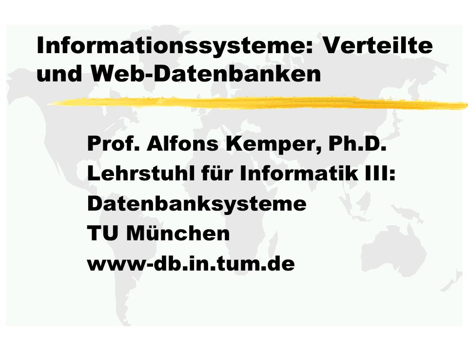 Informationssysteme: Verteilte und Web-Datenbanken