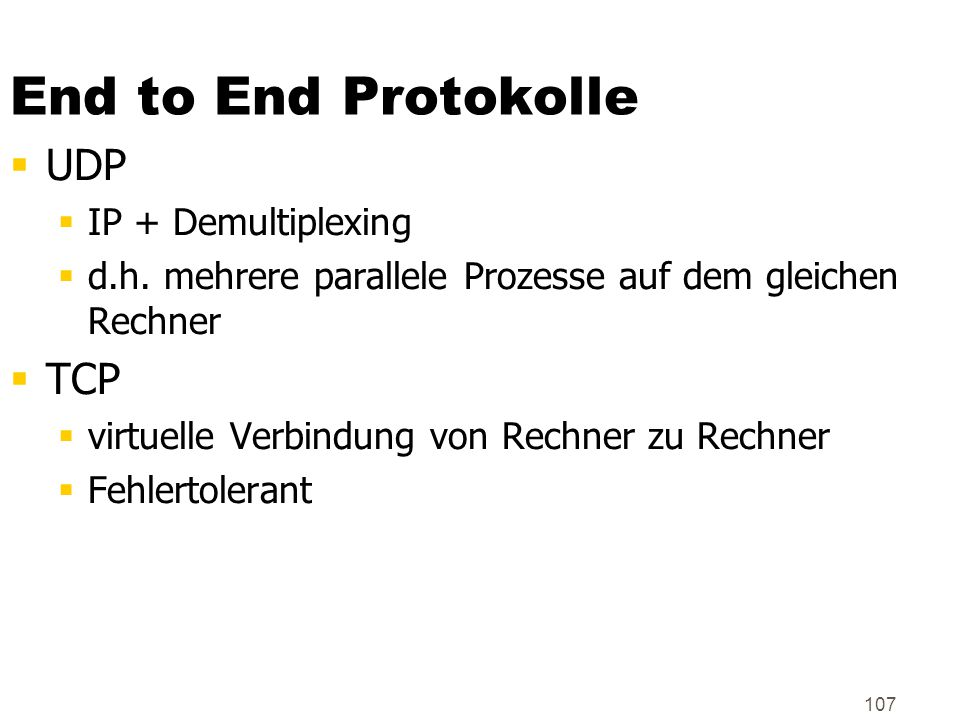 End to End Protokolle UDP TCP IP + Demultiplexing