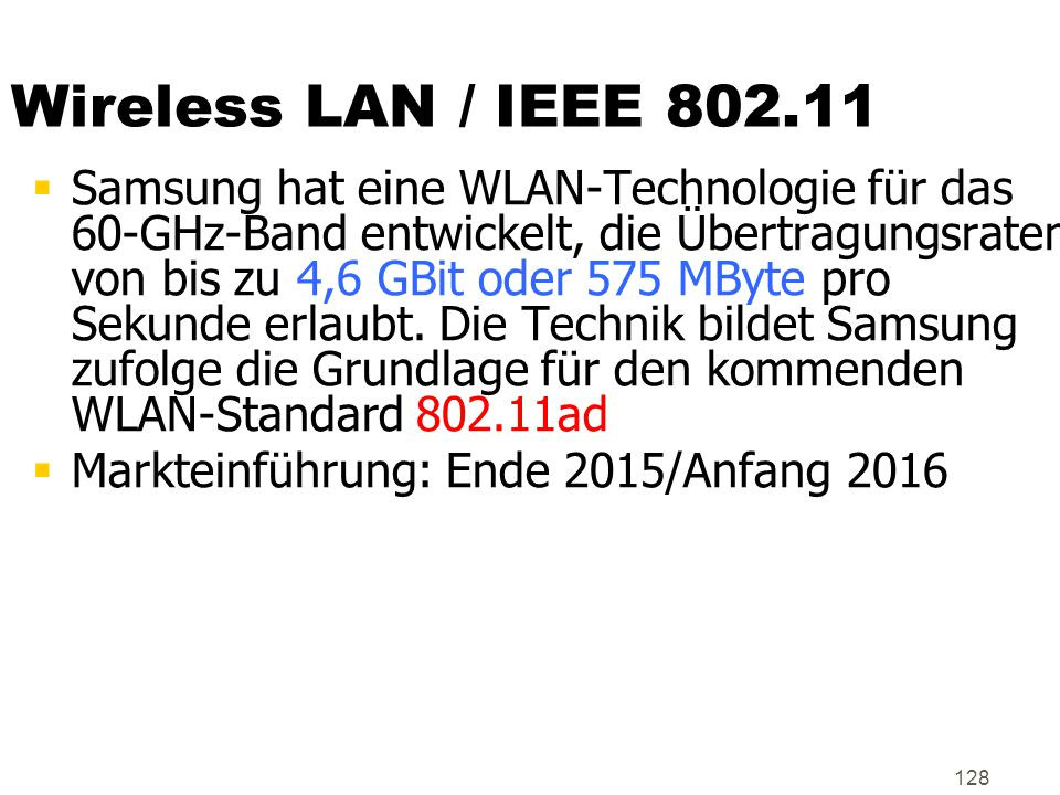 Wireless LAN / IEEE 802.11