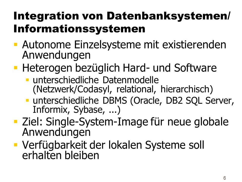 Integration von Datenbanksystemen/ Informationssystemen
