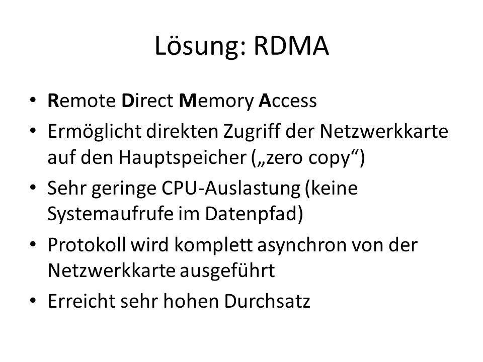 Lösung: RDMA Remote Direct Memory Access