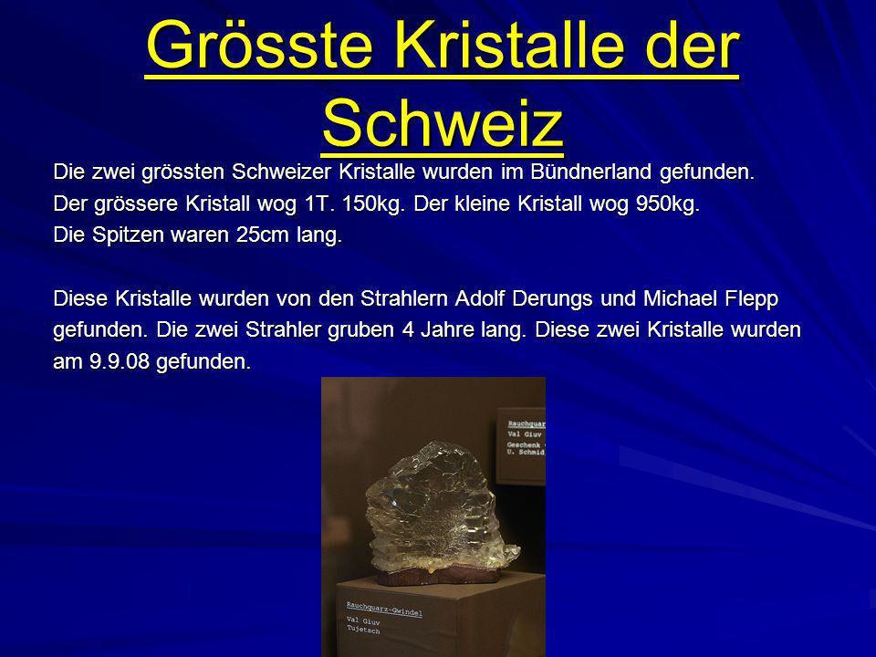 Grösste Kristalle der Schweiz