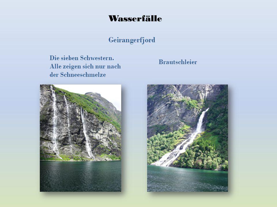 Wasserfälle Geirangerfjord Die sieben Schwestern.