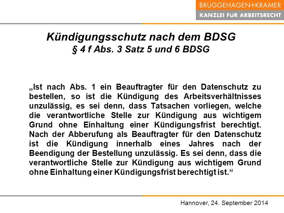 Kündigungsschutz nach dem BDSG § 4 f Abs. 3 Satz 5 und 6 BDSG