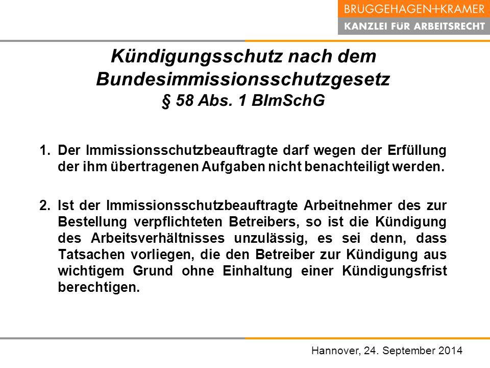 Kündigungsschutz nach dem Bundesimmissionsschutzgesetz § 58 Abs