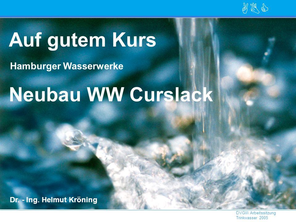 Auf gutem Kurs Neubau WW Curslack Hamburger Wasserwerke