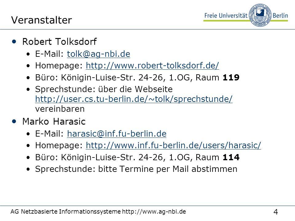 Veranstalter Robert Tolksdorf Marko Harasic E-Mail: tolk@ag-nbi.de
