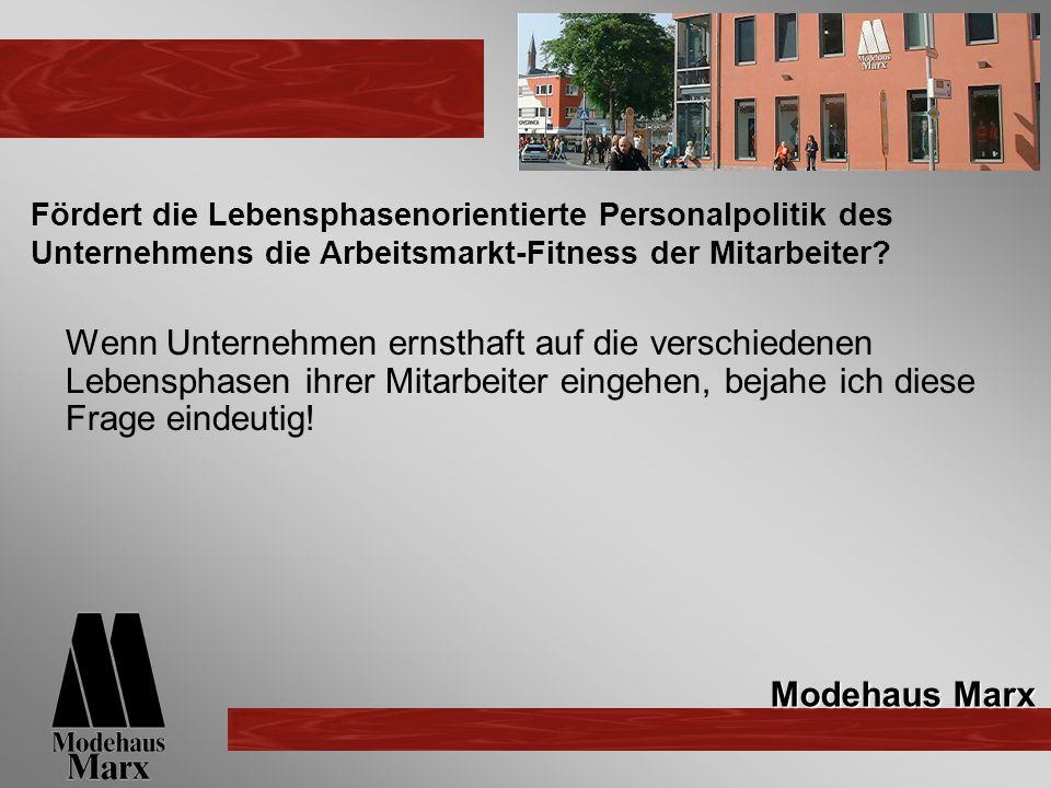 Fördert die Lebensphasenorientierte Personalpolitik des Unternehmens die Arbeitsmarkt-Fitness der Mitarbeiter