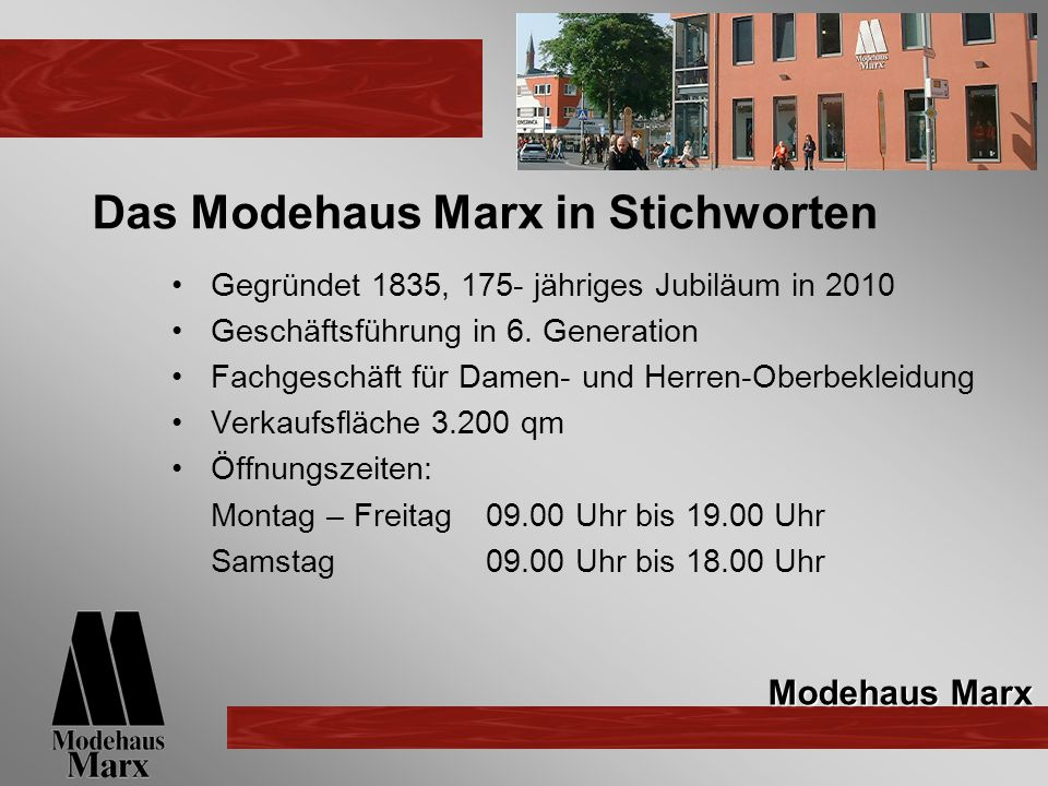 Das Modehaus Marx in Stichworten