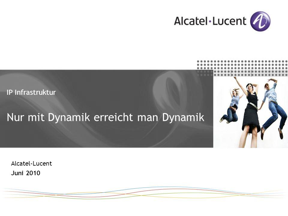 IP Infrastruktur Nur mit Dynamik erreicht man Dynamik