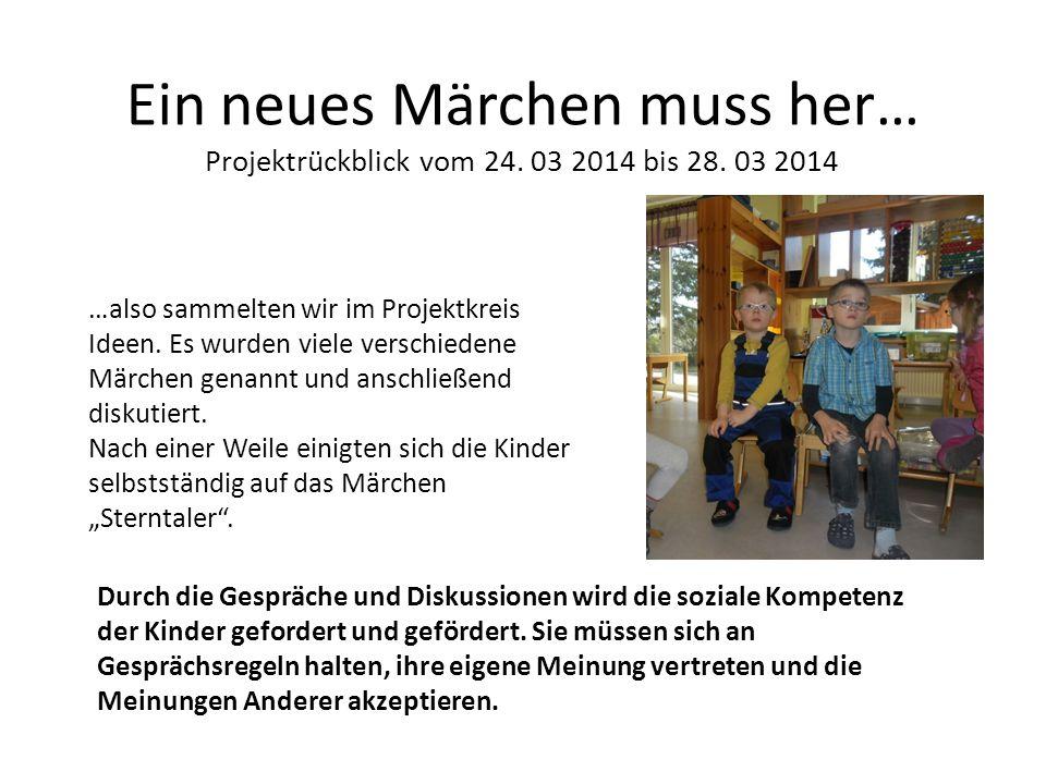 Ein neues Märchen muss her… Projektrückblick vom 24. 03 2014 bis 28