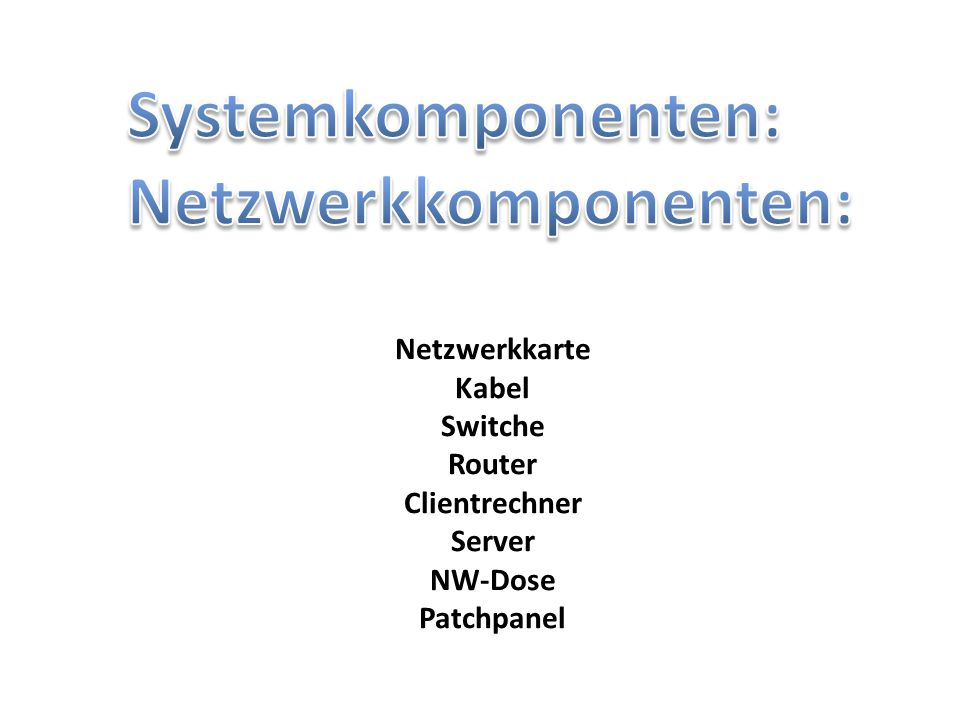 Netzwerkkomponenten:
