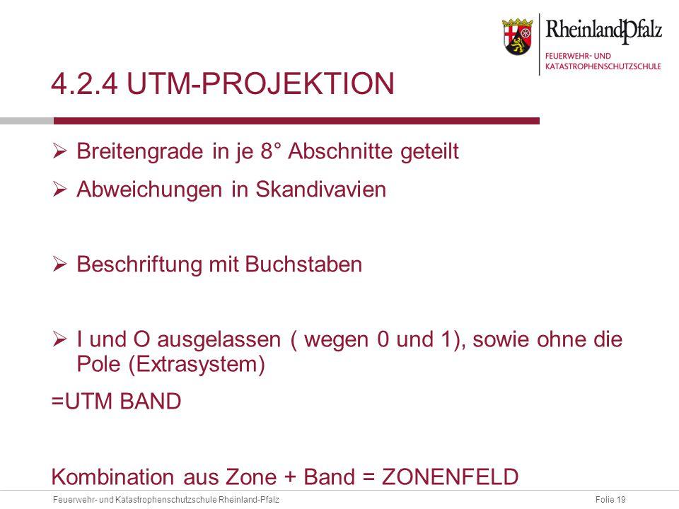 4.2.4 UTM-projektion Breitengrade in je 8° Abschnitte geteilt