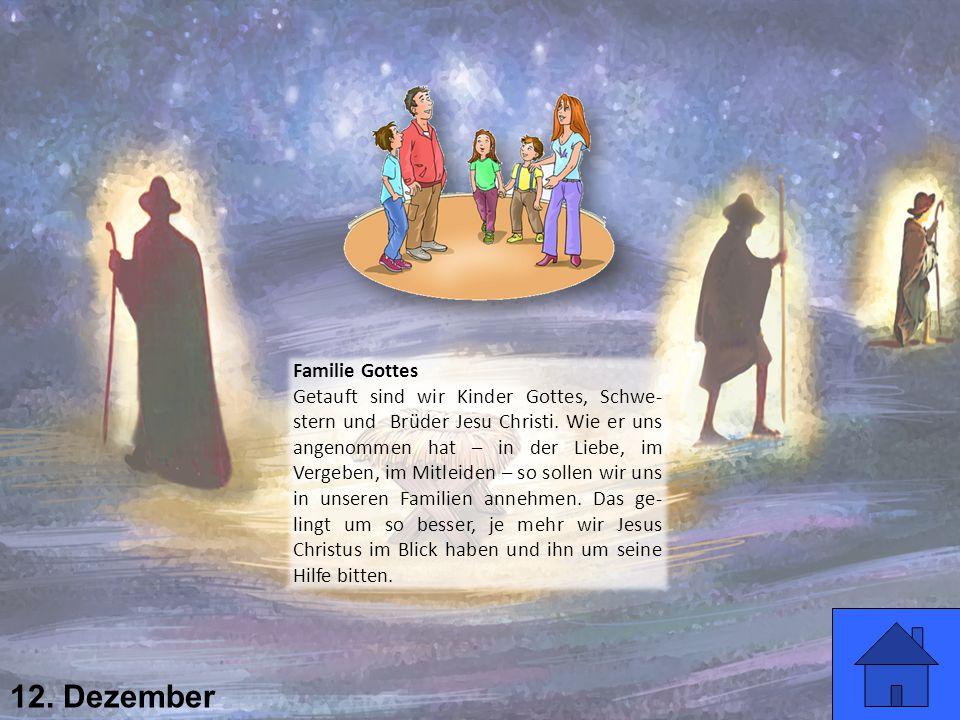 12. Dezember Familie Gottes