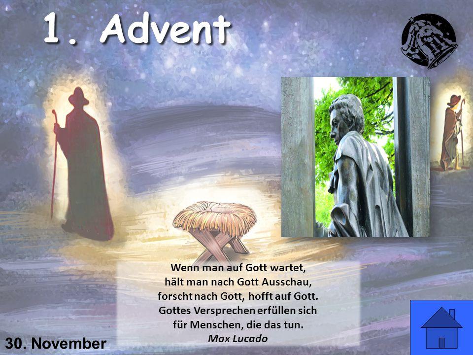 1. Advent 30. November Wenn man auf Gott wartet,