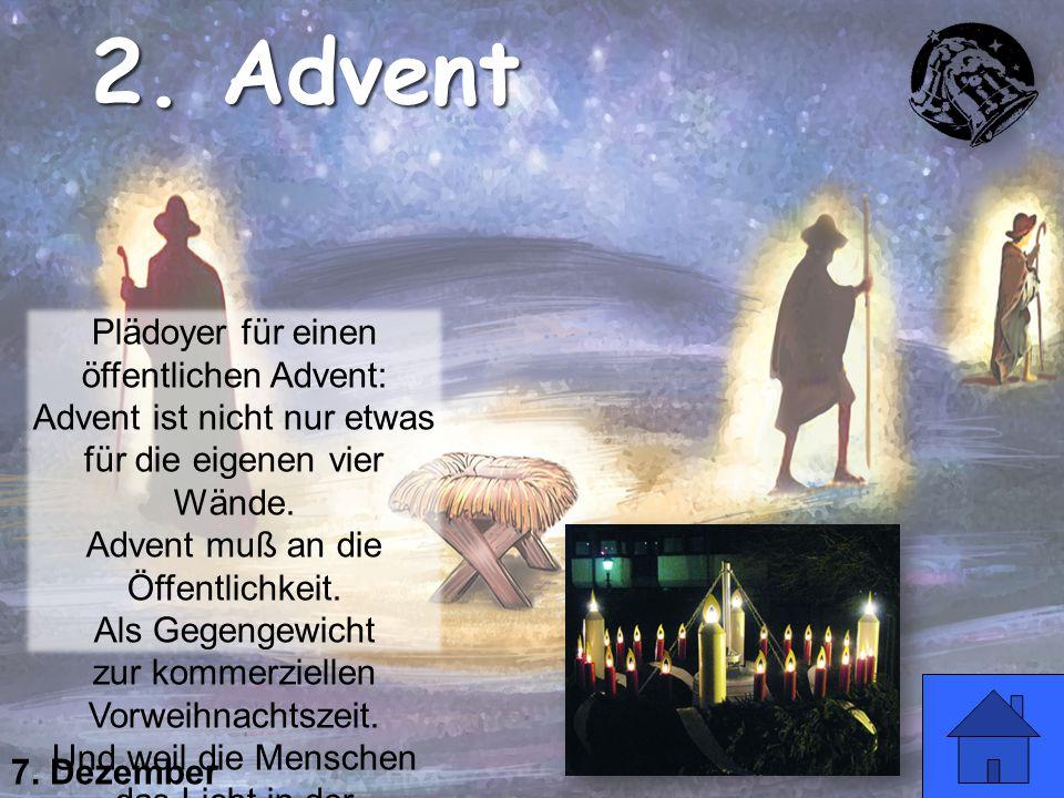 2. Advent Plädoyer für einen öffentlichen Advent: