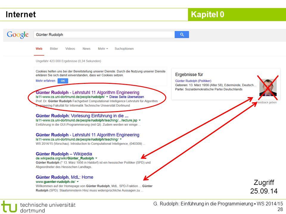 Internet Zugriff 25.09.14 G. Rudolph: Einführung in die Programmierung ▪ WS 2014/15 28