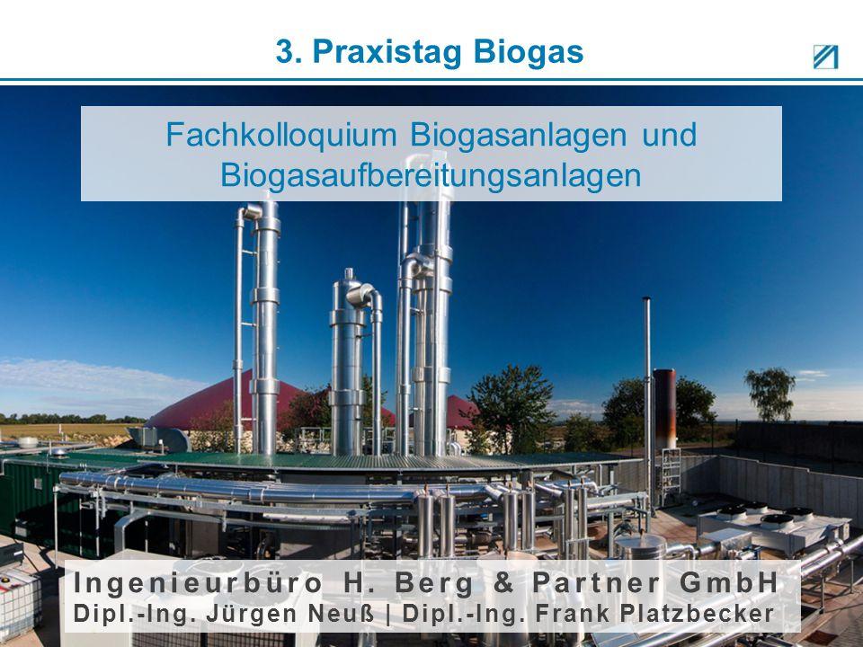 Fachkolloquium Biogasanlagen und Biogasaufbereitungsanlagen