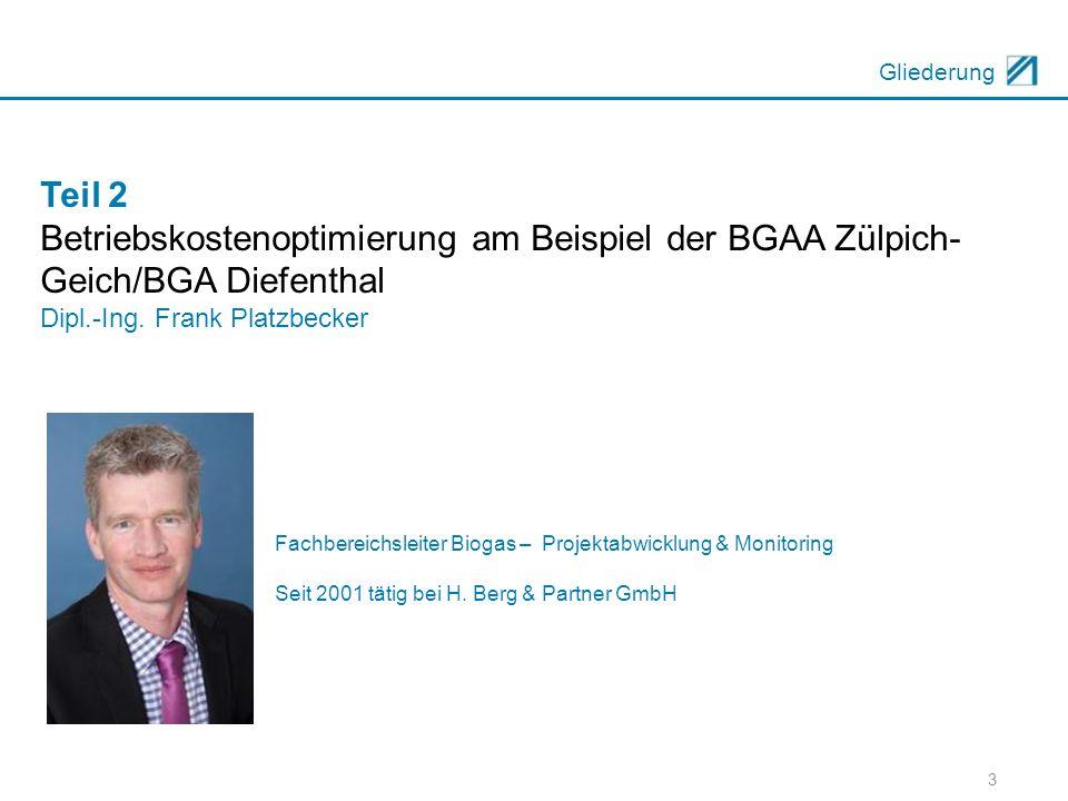 Betriebskostenoptimierung am Beispiel der BGAA Zülpich-