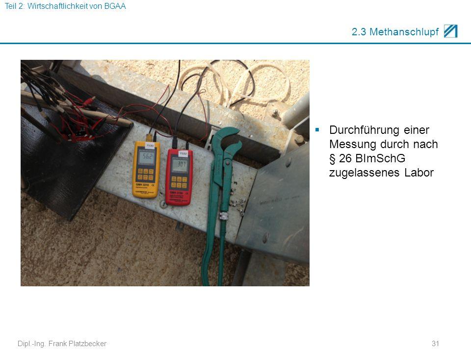 Durchführung einer Messung durch nach § 26 BImSchG zugelassenes Labor
